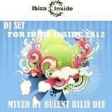 BÜLENT BILLIE DEE -DJ SET FOR IBIZA INSIDE
