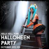 Kelly Hill Tone - † Halloween Party † October 2013 Mix