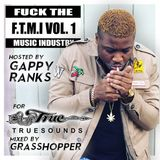 Truesounds and Gappy Ranks-F.T.M.I. Volume 1