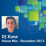 DJ Kane - House Mix Dec 2013