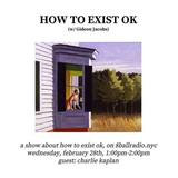 how to exist ok (episode 8)