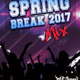 SPRING BREAK 2017 MIX