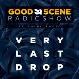 Shiny Radio - Good Scene Episode 50 (Very Last Drop) (Oldskool / Intelligent DnB)