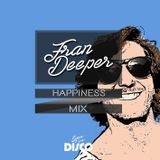 Fran Deeper - HAPPINESS - Spa In Disco February Mix