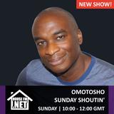 Omotosho - Sunday Shoutin 11 AUG 2019