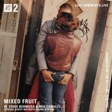 Mixed Fruit w/ Eddie Bermuda, Mia Carucci & Nutropic Soundsystem  - 16th August 2017