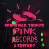 Bruno Mad - Pink Records & Friends Session (Tribute)