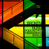 Broken Bliss Podcast #02 - thebakerman