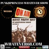 PunkrPrincess Whatever Show Noise Party release show live 12/30/2017 only @whatever68.com