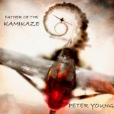 Peter Young - Father of the kamikaze
