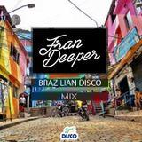 Fran Deeper - BRAZILIAN DISCO VOL.02
