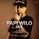 Papi Wilo Mix By DJ Adonay SR