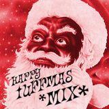 HAPPY TUFFMAS MIX (X-MAS MIXTAPE)