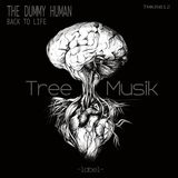 The Dummy Human - Back to life -Tree Musik Records (August 21- 2017)