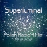 Superluminal @ Polish Radio Four (Kluboteka Show) - 22.12.2012
