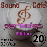 Sound Cáfe Episode 20 (Paradiso Edition)