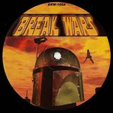 Break Wars - Unknown Artist