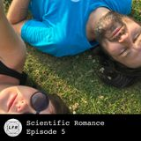 Scientific Romance - Episode 5
