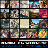 THANH Live Memorial Day Weekend at Sole East Montauk 2016