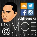 DJ Henski Live @ Moe Bar Mondays Sept 2014