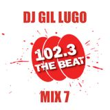 DJ Gil Lugo - Friday Night Jams on WCKG 102.3 FM The Beat (Mix 7)