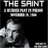 The Adventures Of The Saint  (Starring Vincent Price) - A Murder Plot In Prison (11-19-50)