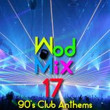 WodMix_17_- 90's club anthems 20 min