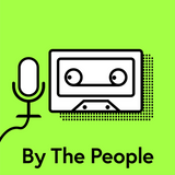 By The People - Episode 5