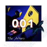 The Afters 001
