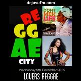 "'REGGAE CITY' Live Interview ""SHERII VEN DYER"" Edition Dejavufm.com on 09/12/15"