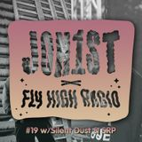 Jon1st x Fly High Radio #19 w/ Silent Dust & SRP