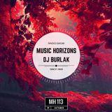 Dj Burlak - Music Horizons @ MH113 October 2016