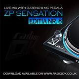 ZP Sensation - Editia Nr. 8 ( Live Mix on Radio OK )
