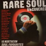 Rare Soul Uncovered - Various Artists