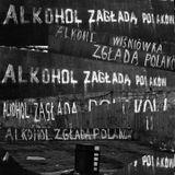 Alkohol zagładą Polaków