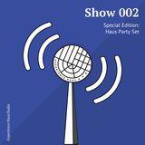Experience Haus Radio | Show 002