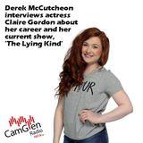 Derek McCutcheon interviews actress Claire Gordon, 11 July 2017