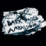 The Dark Mood Ambassador |Chapter 2|