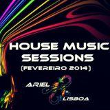 HOUSE MUSIC SESSIONS (FEVEREIRO 2014) DJAriel-Lisboa