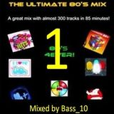 The Ultimate 80s Megamix Volume 1 of 3 (287 tracks)