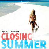 CLOSING SUMMER HOUSE MIX BY DJ ELFERAON 2015