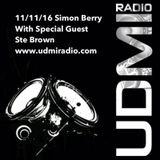 UDMI Radio - 11/11/16 Simon Berry & DJ Ste Brown