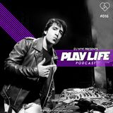 DJ NYK - Play Life Podcast #016
