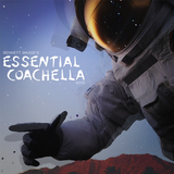Essential Coachella 2015