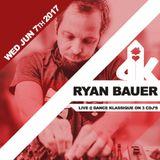 Ryan Bauer - LIVE @ Dance Klassique 6.07.17
