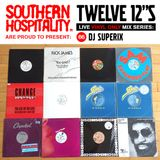 Twelve 12's Live Vinyl Mix: 66 - DJ Superix