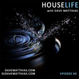 HouseLife | Episode 4