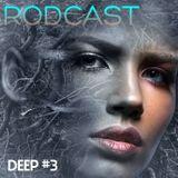 RODCAST Deep #03