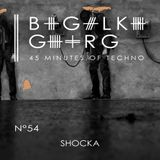 Shocka - 45 Minutes of Techno #54