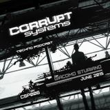 Giacomo Sturiano - Corrupt Systems Techno Podcast - [ June 2015 ]